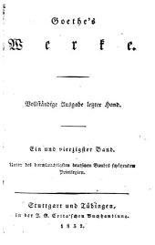 Goethe's werke: Vollständige Ausgabe letzter Hand ...
