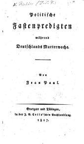 Politische Fastenpredigten während Deutschlands Marterwoche