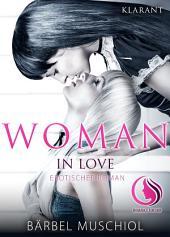 Woman in Love. Erotischer Roman