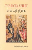 The Holy Spirit in the Life of Jesus PDF