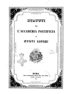 Atti dell Accademia Pontificia de  Nuovi Lincei pubblicati conforme alla decisione accademica del 22 dicembre 1850 e compilati dal segretario PDF