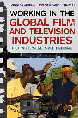 Working in the Global Film and Television Industries PDF