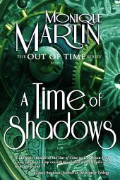 A Time of Shadows: Out of Time #8