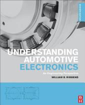 Understanding Automotive Electronics: An Engineering Perspective, Edition 7