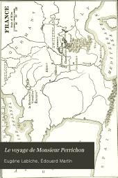 Le voyage de Monsieur Perrichon: comédie en quatre actes