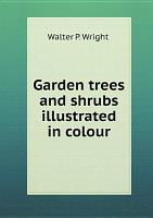 Garden trees and shrubs illustrated in colour PDF