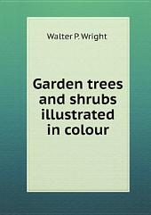Garden trees and shrubs illustrated in colour
