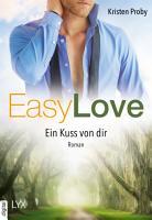 Easy Love   Ein Kuss von dir PDF