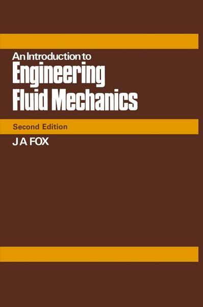 An Introduction to Engineering Fluid Mechanics PDF