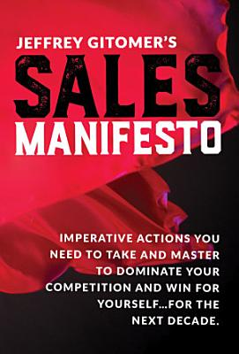 Jeffrey Gitomer s Sales Manifesto