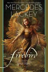 Firebird: A Novel