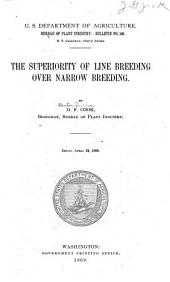 The Superiority of Line Breeding Over Narrow Breeding