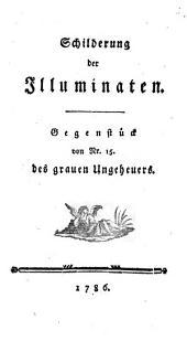 Schilderung der Illuminaten: Gegenstück von Nr. 15. des grauen Ungeheuers