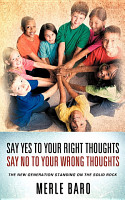 Say Yes to Your Right Thoughts Say No to Your Wrong Thoughts PDF
