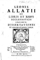 Dissertationes de libris et rebus ecclesiae Graecorum