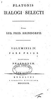 Platonis dialogi selecti ...: Phaedo. Sophistes. Protagoras