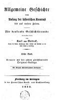 Allgemeine Geschichte vom Anfang der historischen Kenntni   bis auf unsere Zeiten   f  r denkende Geschichtfreunde  1 PDF