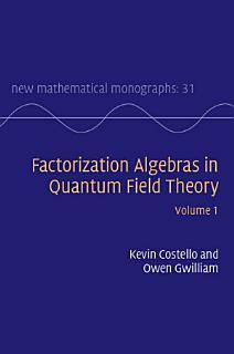 Factorization Algebras in Quantum Field Theory