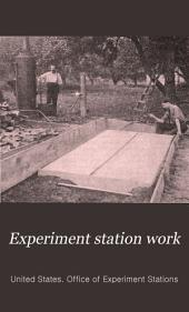 Experiment Station Work: Volume 4