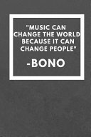 Music Can Change The World Because It Can Change People PDF