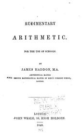 Rudimentary arithmetic for the use of schools