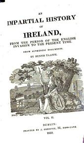 An impartial history of Ireland from the period of the English invasion to the present time: Volume 2