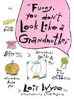 Funny  You Don t Look Like a Grandmother PDF