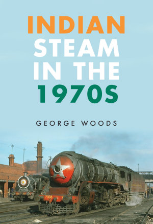 Indian Steam in the 1970s PDF
