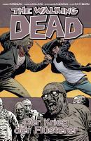 The Walking Dead 27  Der Krieg der Fl  sterer PDF