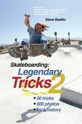 Skateboarding: Legendary Tricks 2