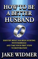 How To Be A Better Husband Book PDF