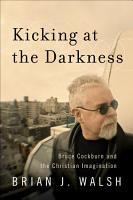Kicking at the Darkness PDF