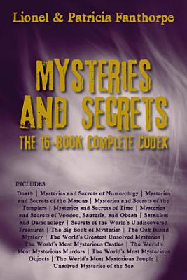 Mysteries and Secrets  The 16 Book Complete Codex PDF
