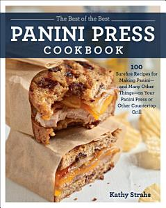 The Best of the Best Panini Press Cookbook Book