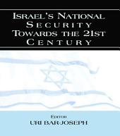 Israel's National Security Towards the 21st Century