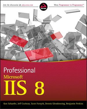 Professional Microsoft IIS 8 PDF
