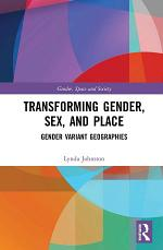 Transforming Gender, Sex, and Place