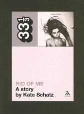 PJ Harvey's Rid of Me: A Story