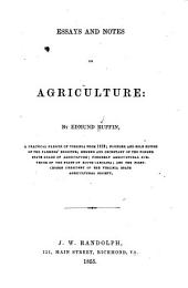 Essays and Notes on Agriculture: Volume 2