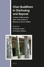 Chán Buddhism in Dūnhuáng and Beyond