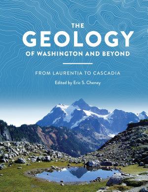 The Geology of Washington and Beyond