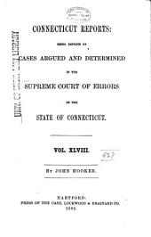 Connecticut Reports: Proceedings in the Supreme Court of the State of Connecticut, Volume 48
