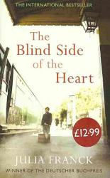 The Blind Side Of The Heart PDF