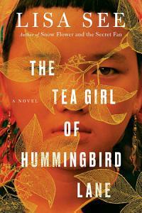 The Tea Girl of Hummingbird Lane Book