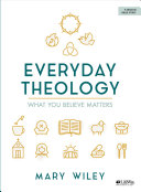 Everyday Theology   Bible Study Book Book