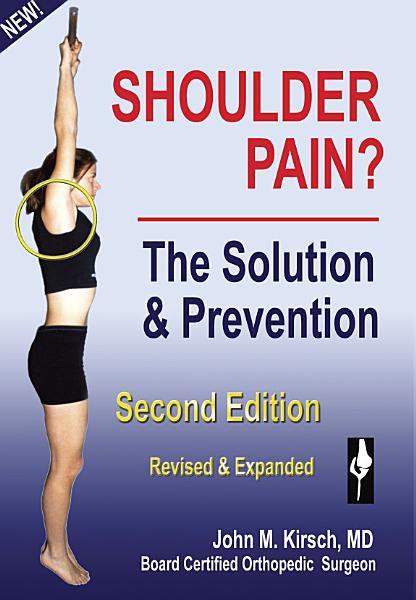 Shoulder Pain The Solution Prevention