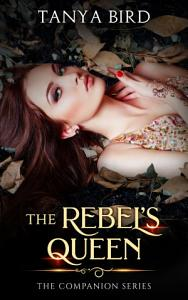 The Rebel's Queen