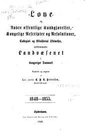 Love og andre offentlige kundgjørelser, kongelige rescripter og resolutioer, collegial- og ministerial skrivelser, vedkommende landvaesenet i kongeriget Danmark: 1848-1855