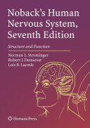 Noback's Human Nervous System, Seventh Edition