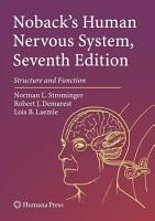 Noback s Human Nervous System  Seventh Edition PDF